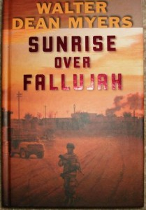 Another generation, another war. Myers's 2008 novel Sunrise Over Fallujah.