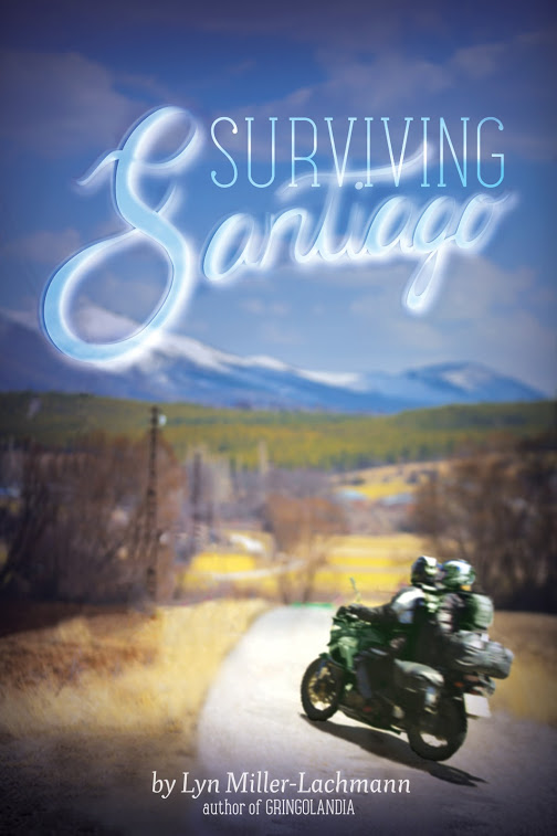 Lyn Miller-Lachmann's latest young adult novel, Surviving Santiago