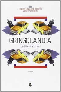 The Italian edition of Gringolandia, published in 2014 by Atmosphere Libri.