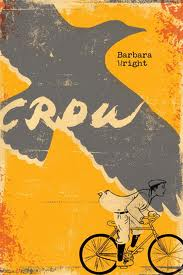 Barbara Wright's CROW is a powerful read set in Wilmington at the time of the 1898 race riot and coup.